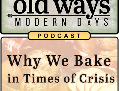 Why We Bake in Times of Crisis – Podcast
