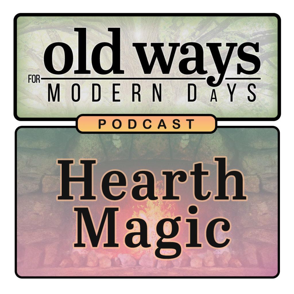Podcast Episode 07 : Hearth-Magic (Image)