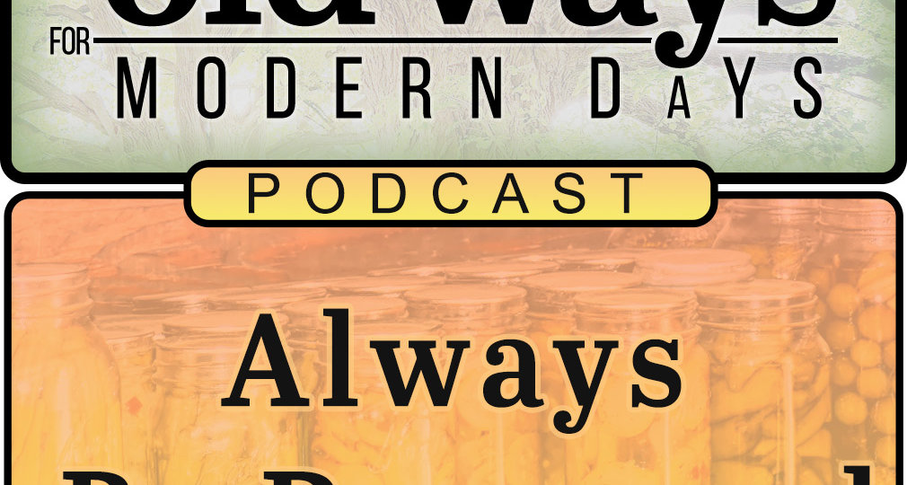 Podcast Episode : Always be prepared