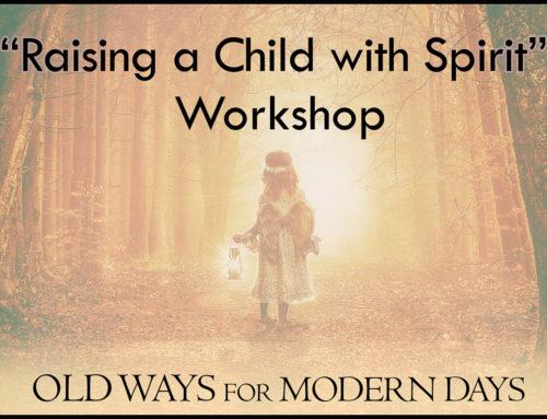 Raising a Child with Spirit